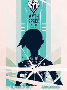 Mythspace: Lift Off (part 2)