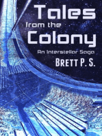 Tales from the Colony