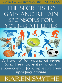The Secrets To Gain And Retain Sponsorship For Young Athletes