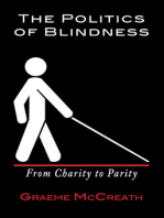 The Politics Of Blindness