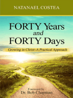 Forty Years and Forty Days