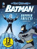 Summer Freeze!