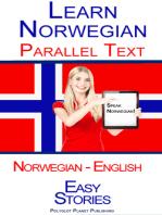 Learn Norwegian - Parallel Text - Easy Stories (Norwegian - English)