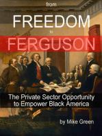 From Freedom to Ferguson