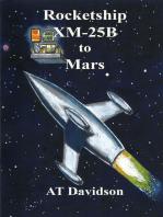 Rocketship XM-25B to Mars