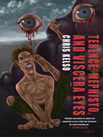 Terence, Mephisto, and Viscera Eyes