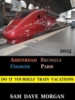 Amsterdam, Brussels, Cologne and Paris