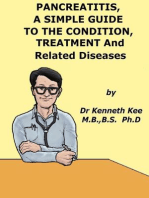Pancreatitis, A Simple Guide To Condition, Treatment And Related Diseases