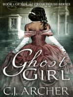Ghost Girl (Book 1 of the 3rd Freak House Trilogy)