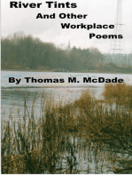 River Tints and Other Workplace Poems