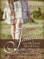 Juliette and the Monday ManDates