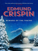 Beware of the Trains