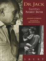Dr Jack: Calcutta's Pavement Doctor