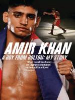 Amir Khan: A Boy From Bolton: My Story