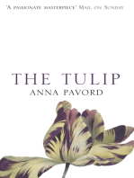 The Tulip: The Story of a Flower That Has Made Men Mad