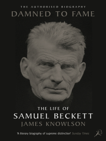 Damned to Fame: the Life of Samuel Beckett