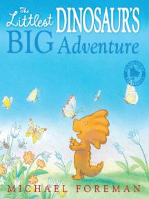 The Littlest Dinosaur's Big Adventure