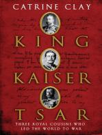 King, Kaiser, Tsar