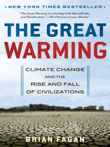 The Great Warming: Climate Change and the Rise and Fall of Civilizations