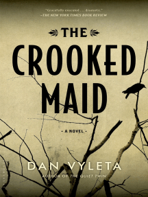 The Crooked Maid: A Novel
