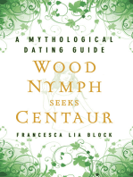 Wood Nymph Seeks Centaur
