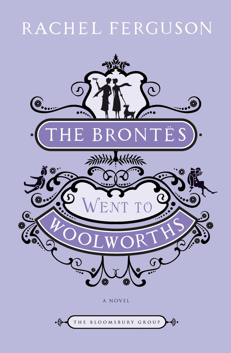 Read The Brontes Went To Woolworths Online By Rachel Ferguson Books