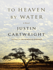 To Heaven by Water: A Novel