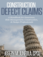 Construction Defect Claims: Handbook for Insurance, Risk Management, Construction/Design Professionals