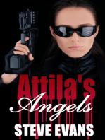 Attila's Angels
