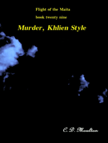 Flight of the Maita Book 29: Murder, Khlien Style
