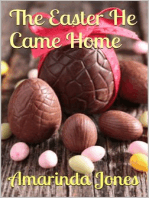 The Easter He Came Home