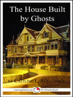 The House Built By Ghosts