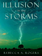 Illusion in the Storms