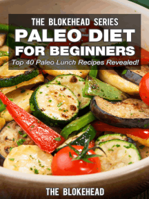 Paleo Diet For Beginners: Top 40 Paleo Lunch Recipes Revealed !