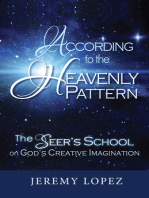 According to the Heavenly Pattern