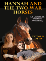 Hannah And The Two War Horses (A Christian Western Romance)