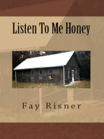 Listen To Me Honey