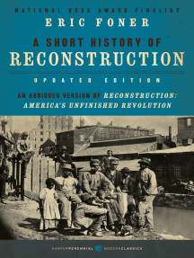 A Short History of Reconstruction [Updated Edition]