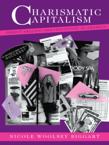 Charismatic Capitalism: Direct Selling Organizations in America