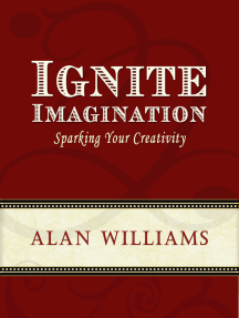 Ignite Imagination: Sparking Your Creativity