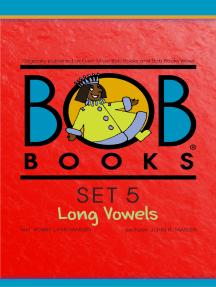 Bob Books Set 5: Long Vowels
