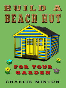 Build a Beach Hut for Your Garden