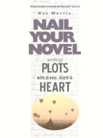 Writing Plots With Drama, Depth & Heart