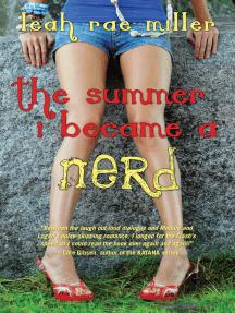 The Summer I Became a Nerd