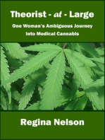 Theorist-at-Large: One Woman's Ambiguous Journey into Medical Cannabis