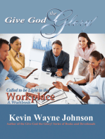 Give God the Glory! Called to be Light in the Workplace - A Workbook