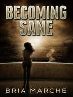 Becoming Sane