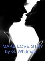 Make Love Stay