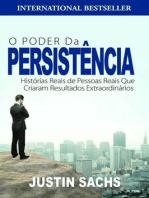 O Poder Da Persistência