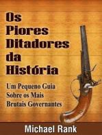 Os Piores Ditadores Da História